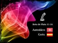 Bota de Plata 15-16_Antoñico_Gotx