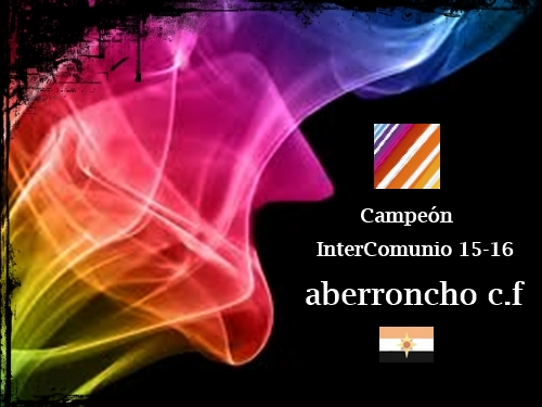 Campeón InterComunio 15-16_aberroncho c.f