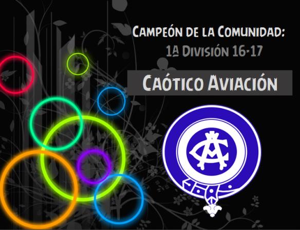 1ª División 16-17_Caótico Aviación