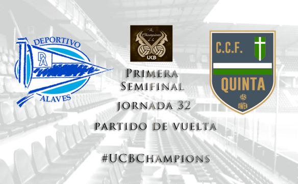Primera Semifinal_UCBChampions_Deportivo vs Quinta