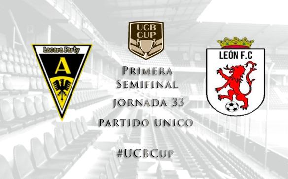 Primera Semifinal_UCBCup_Lacara vs Leon FC