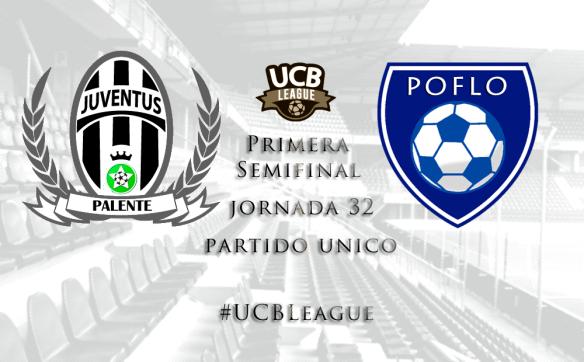 Primera Semifinal_UCBLeague_Juventus vs Poflo