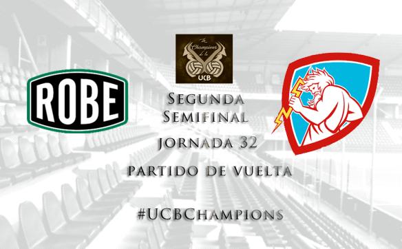 Segunda Semifinal_UCBChampions_Robe vs Ivan