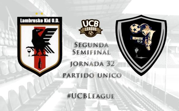 Segunda Semifinal_UCBLeague_Lambrusko vs Minuto93